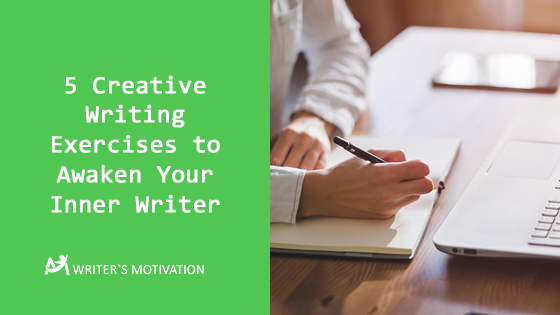 Creative Writing Exercises to Awaken Your Inner Writer