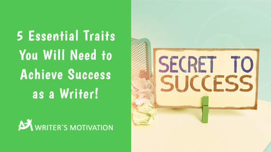 achieve success as a writer