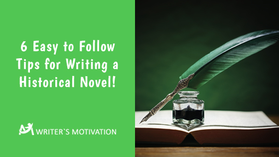 tips for writing a historical novel