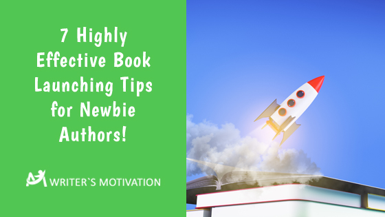 book launching tips for newbie authors