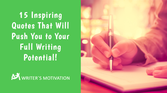 inspiring quotes for writers