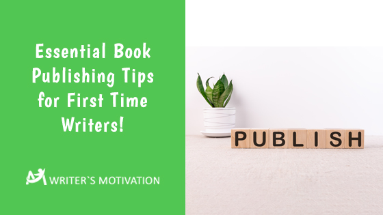 publishing tips for first time writers