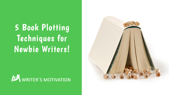 book plotting techniques for newbie writers