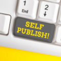 Self-Publishing Tips That Every Newbie Writer Should Know!