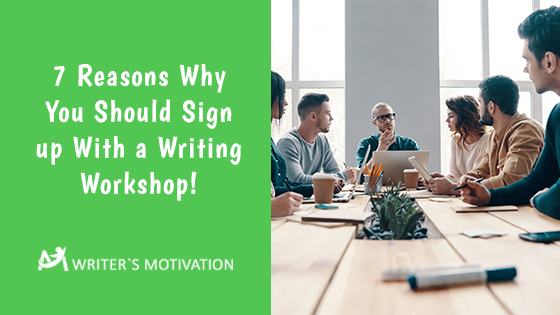 why you should sign up with a writing workshop