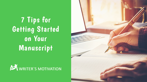 getting started on your manuscript