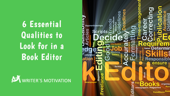 qualities to look for in a book editor