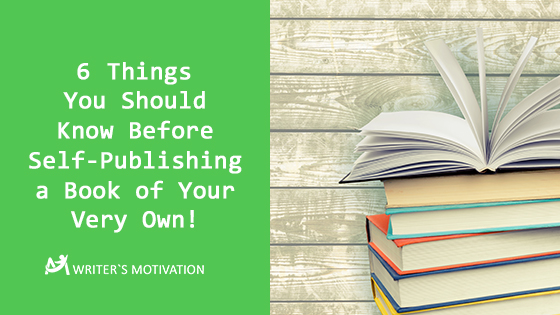 6-things-you-should-know-before-self-publishing