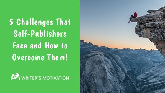 5 challenges that self-publishers face