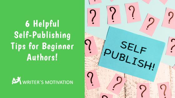 helpful-self-publishing-tips-for-beginners