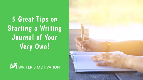 tips on starting a writing journal