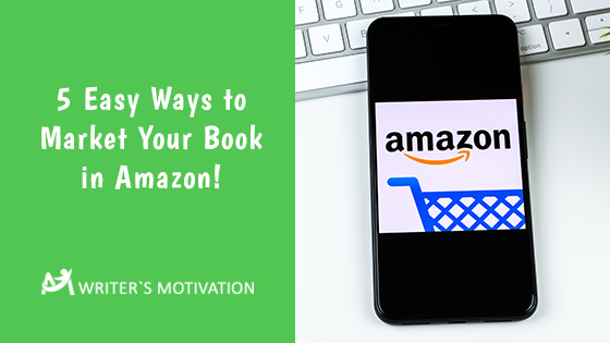 ways to market your book in amazon