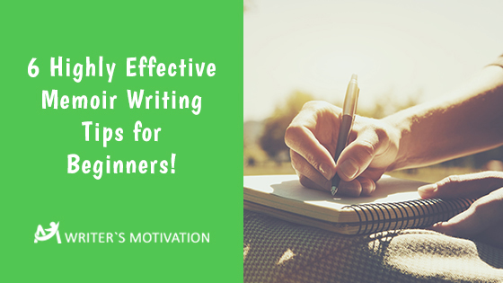memoir writing tips for beginner writers