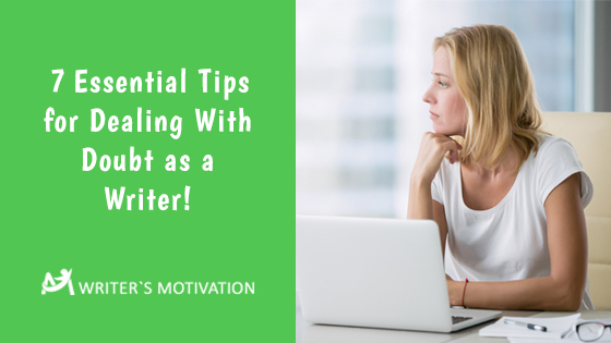 tips for dealing with writer's doubt