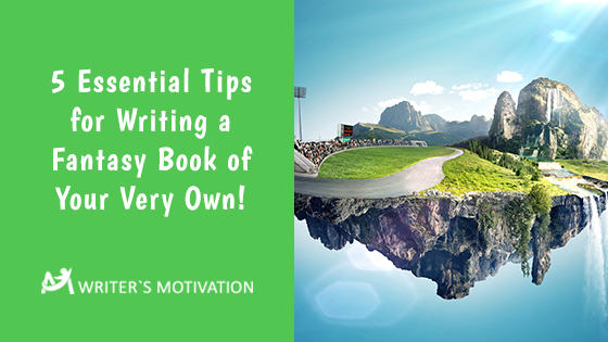 tips for writing a fantasy book